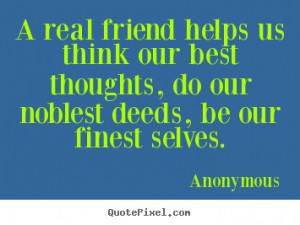 More Friendship Quotes | Love Quotes | Success Quotes | Life Quotes