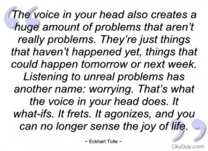 the voice in your head also creates a huge eckhart tolle