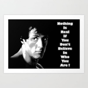 Rocky Balboa Art Print by ElvisTR #rocky #quote #believe