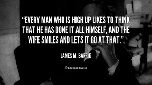 James M Barrie Quote