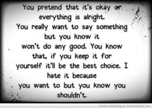 You Pretend That Its Okay