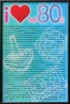 Love the 80s Greatest Quotes Movie Poster Print Lamina Framed Poster