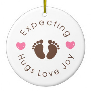 expecting_new_mom_quote_ornament-rf7484ee6d85c4b26a38a37ce2bf6e3e8 ...