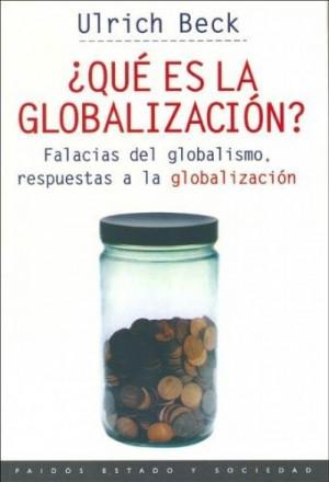 ... globalización es un matiz importante para entender las ideas de Beck