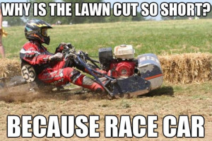 Why is the lawn cut so short?