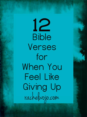 Encouraging Bible Verses For Hard Times Bible verse for when you feel