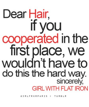 Bad Hair Days x - bellasoot.com Share your beauty quotes on Bellashoot ...