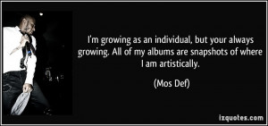 growing as an individual, but your always growing. All of my ...