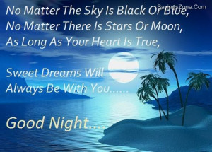 No Matter The Sky Is Black Or Blue, No Matter There Is Stars Or Moon ...