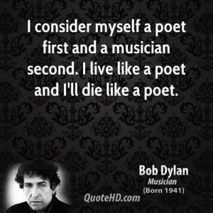 bob-dylan-bob-dylan-i-consider-myself-a-poet-first-and-a-musician ...