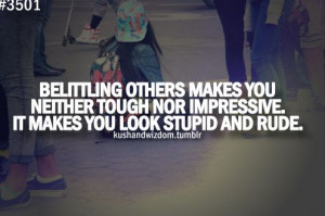 Quotes About Bullying From Celebrities | Bullying and belittling - Peg ...