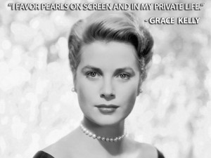 Grace Kelly Pearl Quote