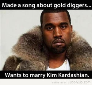 funny kanye west made a song about gold diggers wants to marry kim ...