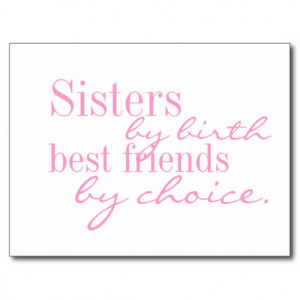 Sisters by birth, best friends by choice - postcar postcard