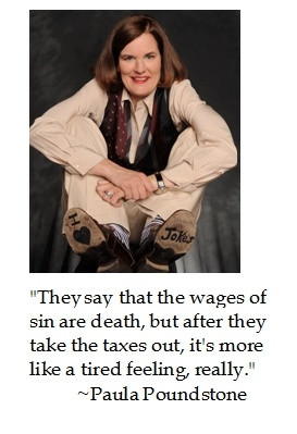 Paula Poundstone on Sin and #taxes #humor #quotes