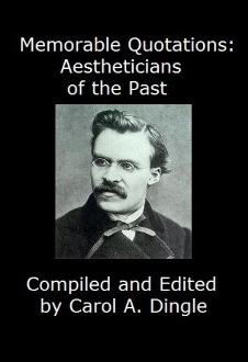 Memorable Quotations: Aestheticians of the Past