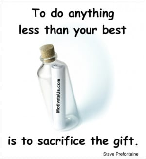 An inspirational picture of bottle with a message with the quote: To ...