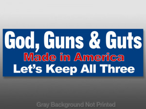 Details about God Guns & Guts Bumper Sticker - pro gun troops decal