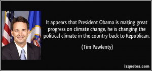 making great progress on climate change, he is changing the political ...