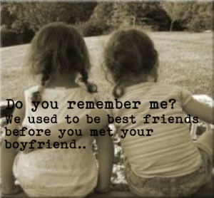 Friends Before Boyfriends Quotes . Things will get worse before .