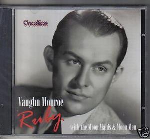 VAUGHN MONROE RUBY CD NEW