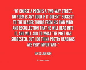 Two Way Street Quotes Http://quotes.lifehack.org/quote/james-laughlin ...