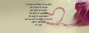 you are my dream my love and my life quot