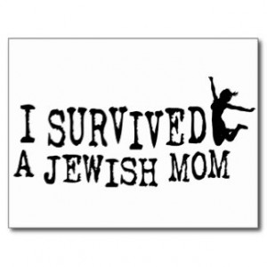 Survived Jewish Mom The Daughter Version Post Cards