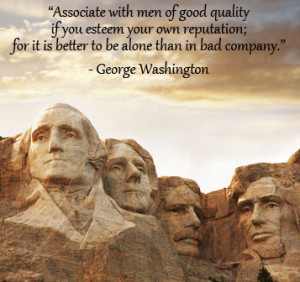 ... George Washington Quotes, Management Quotes, Leadership Quotes