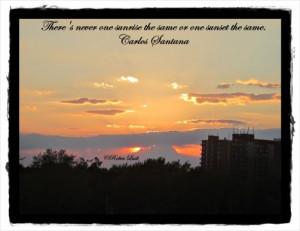 Sunrise/sunset quote by Carlos Santana