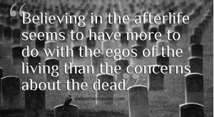 Believing Afterlife Seems...