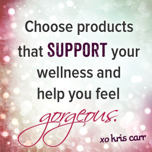 ... wellness and help you feel gorgeous -Kris Carr Quote #quotes #beauty