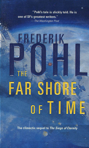 """Start by marking """"The Far Shore of Time (Eschaton Sequence, #3 ..."""