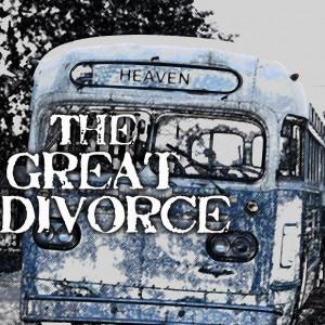 LENT BOOK STUDY: The Great Divorce, C.S. Lewis
