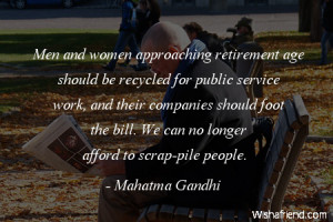 retirement-Men and women approaching retirement age should be recycled ...