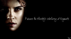 Harry Potter Wallpaper : Hermione Quote! by TheLadyAvatar