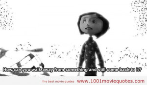 Coraline (2009) - movie quote