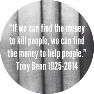 Tony Benn you encouraged me