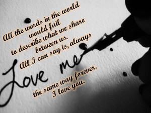 ... us. All I can say is, Always Love me the same way forever. I love you