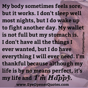 My life is not perfect, but I'm Happy