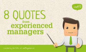 Eight quotes from experienced managers