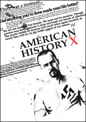 ... , American History X, Quotes Truths, Favorite Quotes, Books Movies Tv