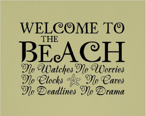Welcome to the beach..... Beach Wall Quotes Words Sayings Removable ...