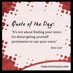 ... com welcome using your voice quotes kris carr quotes quoteable quotes