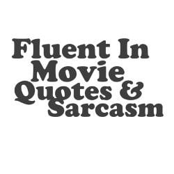movie_quotes_and_sarcasm_small_mug.jpg?height=250&width=250 ...
