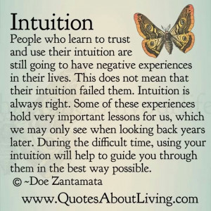 Always follow your instincts.