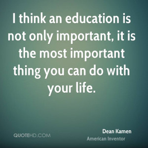 Dean Kamen Education Quotes