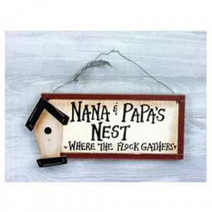 Nana and Papas Nest Sign