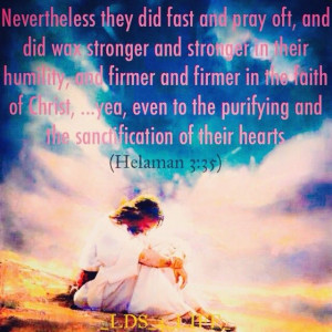 ... LDS #LDSquotes #Mormon #Mormonquotes #bible #fasting