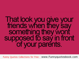Annoying moment with Friends – Funny Quotes